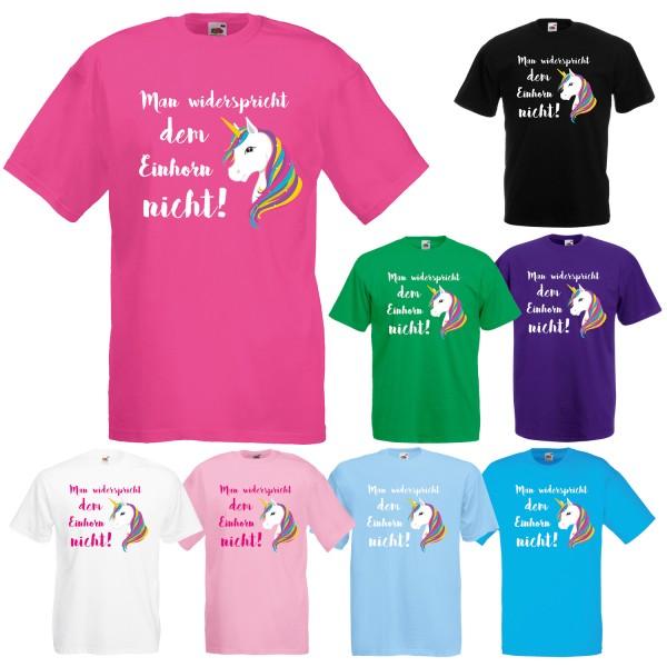 Einhorn Unisex T-Shirt Man widerspricht dem Einhorn nicht
