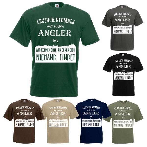 Angel Fun T-Shirt - Leg dich niemals mit einem Angler an