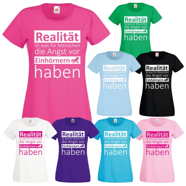Einhorn Damen Mädchen T-Shirt Realität Angst vor Einhörnern