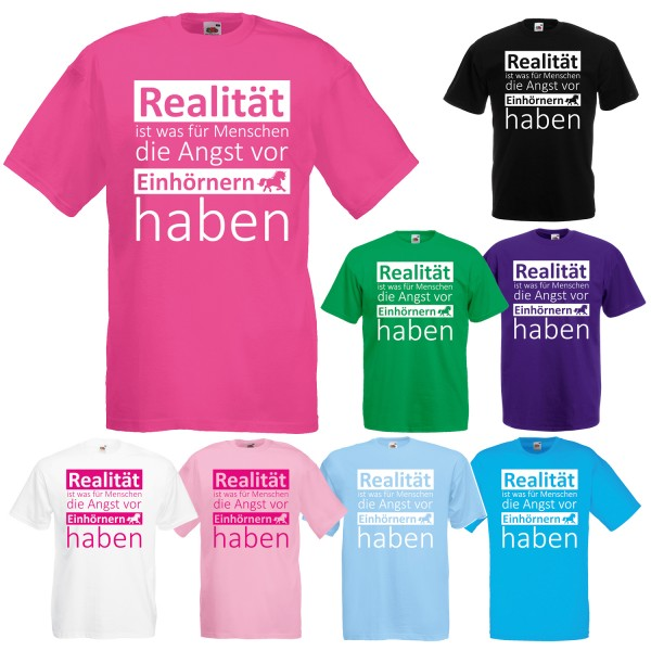 Einhorn Unisex T-Shirt Realität Angst vor Einhörnern