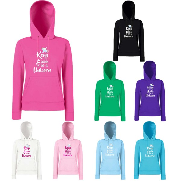 Einhorn Damen Hoodie Keep Calm and be a Unicorn