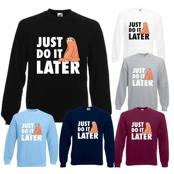Herren Sweatshirt - Just do it later - Faultier sitzend