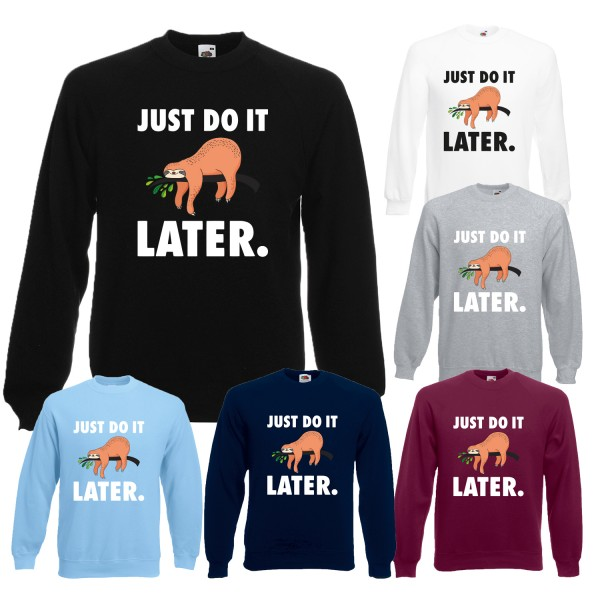 Herren Sweatshirt - Just do it later - Faultier liegend