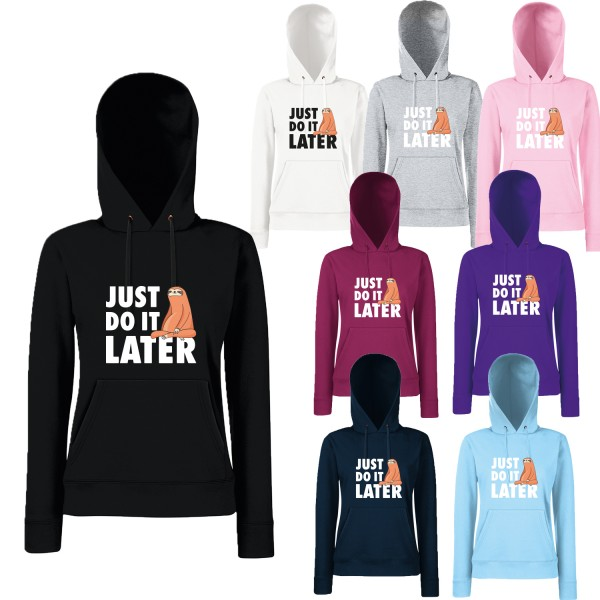 Damen Hoodie - Just do it later - Faultier sitzend