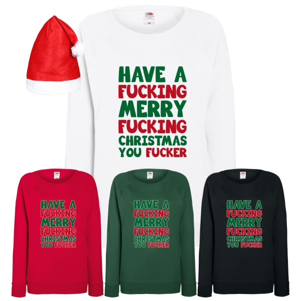 Have a Merry Fucking Christmas Sweatshirt Damen